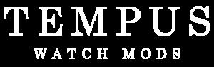 Tempus Watch Mods 1